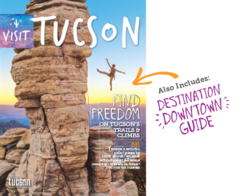 2015 Visit Tucson Travel Guide w Destination Downtown